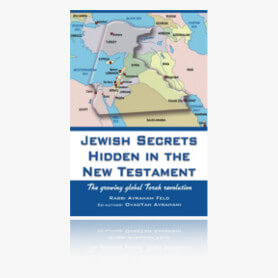 Jewish Secrets Hidden in the New Testament - The Growing Global Torah Revolution